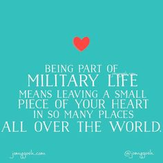 Being part of military life means leaving a small piece of your heart in so many places all over the world. Military Deployment, Military Mom, Military Girlfriend, Military Blogs, Deployment Quotes, Military Families, Military Gifts, Boyfriend, Navy Life