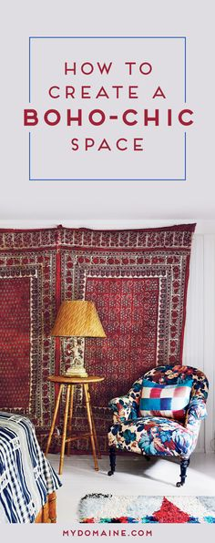 Tips on creating the signature boho-chic styled home