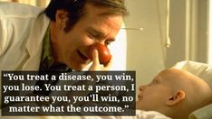 From Patch Adams (submitted by Lindsay Robichaux, Facebook).