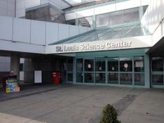 Top Things to See and Do at the St. Louis Science Center: Main Entrance of the St. Louis Science Center