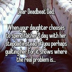 38 Best deadbeat dad quotes images in 2018 | Deadbeat dad