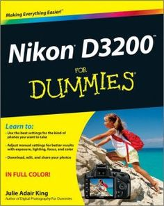 Nikon D3200 For Dummies-my husband got me this with my camera:)