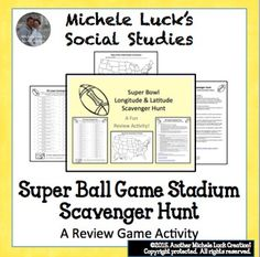 Allow your students to practice their longitude and latitude skills while having fun with this Super Bowl Scavenger Hunt Handout.  Students can work individually or in small teams to trace the coordinates, locate the teams, and identify the NFL stadiums.Websites are suggested in the teacher directions.