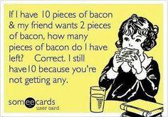 No Bacon for You eCard, bacon, ecard, rotten ecard, funny ecard, lol