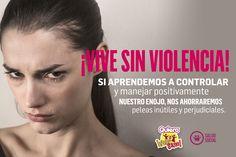 CONTROLA POSITIVA-MENTE TU ENOJO Y AHÓRRATE PELEAS INÚTILES. #QuieroVivirSano #SaludSocial #ViveSinViolencia