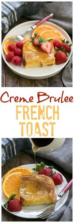 Creme Brulee French Toast - an exquisite, make ahead breakfast casserole! #frenchtoast #casserole #cremebrulee