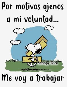 Images with Snoopy phrases - Images with Snoopy phrases - Humor Whatsapp, World Icon, Funny Quotes, Life Quotes, Serious Quotes, Snoopy Quotes, Frases Humor, Image Fun, Peanuts Snoopy