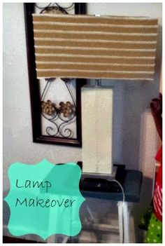 The Decoratoraholic: Lamp Makeover #DIYLAMP