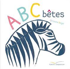 ABC bêtes - CHRISTINE BEIGEL #renaudbray #livre #book