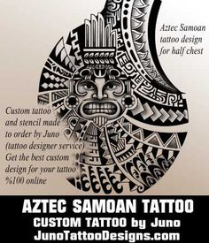 aztec tattoo, samoan tattoo, tribal tattoo, juno tattoo designs