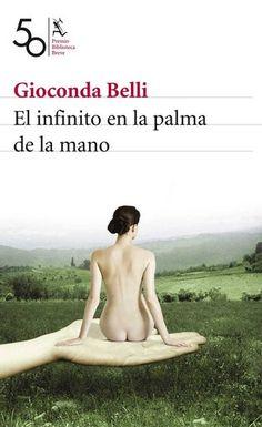 El infinito en la palma de la mano / Gioconda Belli http://fama.us.es/record=b2391509~S5*spi