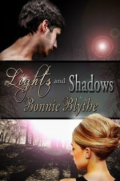 Lights and Shadows (Oregon In Love) by Bonnie Blythe, http://www.amazon.com/dp/B007XOP1M8/ref=cm_sw_r_pi_dp_Di-5sb14Y0MWC
