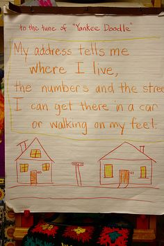 """""""address"""" song to the tune of """"yankee doodle""""- My address tells me where I live/ the numbers and the street/ I can get there in a car/ or walking on my feet."""