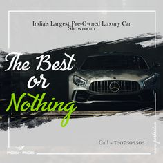 The BEST Or NOTHING - Are You looking for Luxury Cars? Offering Multi Brand Luxury Cars Visit Posh Ride Contact now - 7307303303 Web- www.poshride.com Used Luxury Cars, Good Things