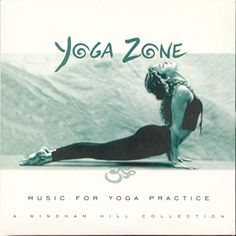 Yoga Zone (Windham Hill Series) - Yoga Zone: Music for Yoga Practice--A Windham Hill Collection Zen Yoga, Yoga Meditation, Yoga School, Yoga Accessories, Spiritual Practices, Yoga Routine, Yoga Tips, How To Do Yoga, Yoga Inspiration
