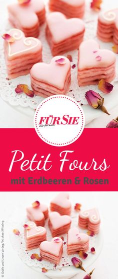 Petit Fours: Es ist wieder soweit – der Valentinstag steht vor der Tür! Bei uns… Petit Fours: It's that time again – Valentine's Day is coming! Here you will find a sweet recipe for Petit Four with strawberries and rose petals in heart shape. Candy Recipes, Cupcake Recipes, Sweet Recipes, Cookie Recipes, Snack Recipes, Dessert Recipes, Mini Desserts, Fall Desserts, Strawberry Roses