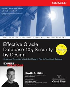 Buy Effective Oracle Database Security by Design by David Knox and Read this Book on Kobo's Free Apps. Discover Kobo's Vast Collection of Ebooks and Audiobooks Today - Over 4 Million Titles! Oracle Sql, Oracle Database, Data Analytics, Data Science, Big Data, Audiobooks, Ebooks, David, How To Plan
