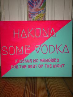 Hakuna Some Vodka by ArtisteRio on Etsy