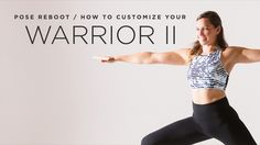 Learn how to customize warrior II to suit your practice needs and desires.
