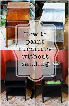 Street-Find Redo: Paint without Sanding How to paint furniture without sanding Love finding solid wood furniture on the street and giving it an easy update. The post Street-Find Redo: Paint without Sanding appeared first on Wood Diy. Solid Wood Furniture, Refurbished Furniture, Repurposed Furniture, Furniture Makeover, Rustic Furniture, Antique Furniture, Painting Wooden Furniture, Modern Furniture, Western Furniture