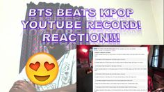 BTS BREAKS KPOP YOUTUBE RECORD! REACTION!!!