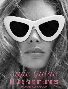 Summer's Chicest Sunnies {click to shop all 10 pairs}