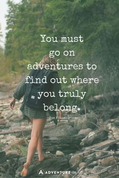 Adventure Quotes: 100 of the BEST Quotes [+FREE QUOTES BOOK] Ever feel like you're stuck in a rut? Here are the 20 most inspiring adventure quotes of all time to get you feeling inspired and alive. Best Inspirational Quotes, Great Quotes, Quotes To Live By, Motivational Quotes, Small Quotes, Change Quotes, Super Quotes, In The Woods Quotes, Little Quotes
