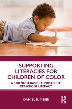 Supporting literacies for children of color : a strength-based approach to preschool literacy Instructional Strategies, Teaching Strategies, Early Years Teacher, Preschool Literacy, Kindergarten, Teacher Notes, Learning Environments, Children's Literature, Guide Book