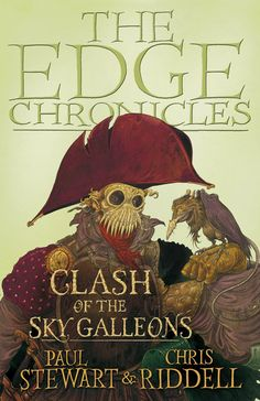 """Read """"Edge Chronicles: Clash of the Sky Galleons"""" by Paul Stewart available from Rakuten Kobo. THE QUINT TRILOGY, Book III Quint is traveling with his father, Wind Jackal, on a mission to track down and bring to jus. Chris Riddell, Paul Stewart, Story Setting, Penguin Random House, Book Design, Cover Design, Book Format, Art Reference, Childrens Books"""