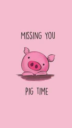 Funny Pun: Missing You Pig Time - Animal Humor - Punny