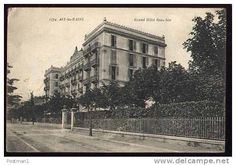AIX - les - BAINS *** Grand Hotel Beau - Site *** 1919 Postcard G43 - Delcampe.net