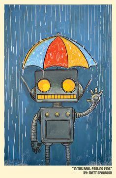 Framed In the rain feeling fine robot print by mattspangler Robot Illustration, Illustrations, Robot Nursery, Robot Painting, Robot Cartoon, Retro Robot, Feeling Fine, Found Object Art, Science Fiction Art