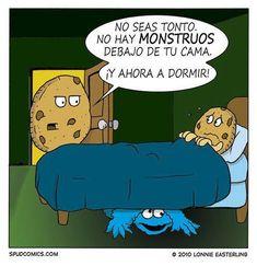 Monstruo debajo de la cama if you haven't taken Spanish this might not make sense but its cute