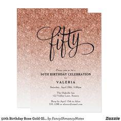 50th Birthday Rose Gold Glitter Invitation 50th Birthday Themes, Glitter Birthday Parties, 50th Birthday Party Decorations, Moms 50th Birthday, 50th Birthday Party Invitations, Birthday Roses, Glitter Invitations, 50th Party, 60th Birthday Party
