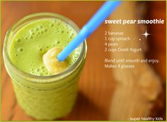 Sweet Pear Smoothie 1 cup of Spinach has almost 1000% of the recommended intake for vitamin K! This smoothie will get you there :)  Super Healthy Kids