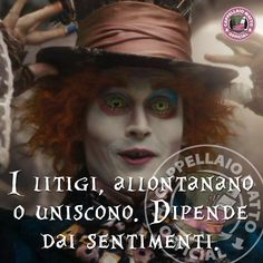 L'immagine può contenere: 1 persona Jonny Deep, For You Song, Lewis Carroll, Disney Films, My Mood, Tumblr, Tim Burton, Life Inspiration, Poetry Quotes
