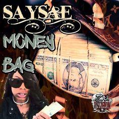 saysae money bag prod by zeyfineseddaplug by zeyfinesseddaplug