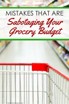 grocery budget mistakes