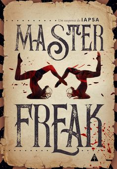 Book cover design about a freakshow, circus, horror, blood by Marina Avila