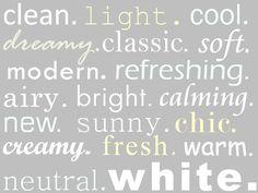 the color white...