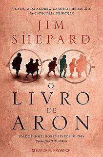 Livros e marcadores: Passatempo: O Livro de Aron de Jim Shepard