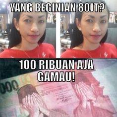 Yang Beginian 80 Juta? - #Meme - http://www.indomeme.com/meme/yang-beginian-80-juta/