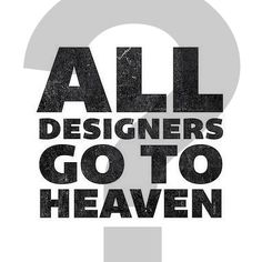 All designer go to heaven ?