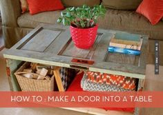 DIY Old wood door - recycled into a coffee table. Don't care if it gets nicks/beat up.it's alreadybang DIY Old wood door - recycled into a coffee table. Don't care if it gets nicks/beat up. Old Door Tables, Door Coffee Tables, Diy Coffee Table, Coffee Table With Storage, Diy Table, Rustic Table, Door Furniture, Furniture Projects, Diy Projects