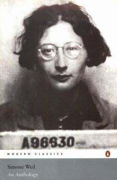 Simone Weil: An Anthology (1986/2005) — Monoskop Log