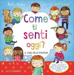 Libro Come ti senti oggi? Social Service Jobs, Social Services, Italian Language, Learning Italian, Feelings And Emotions, Kids Education, School Supplies, Montessori, Childrens Books