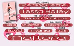 Locas del romance: Persígueme (Tessa Bailey)