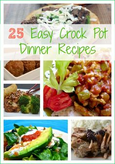 A round-up of 25 delicious and easy crock pot dinner recipes that will give you various dinner options to choose from.