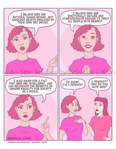No, Feminists Don't Hate Men, And Artist Rebecca Cohen's Comic Explains Exactly Why The Accusation That They Do Is So Very Wrong