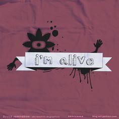 I'm alive - Boutique tee-shirts Samirabien